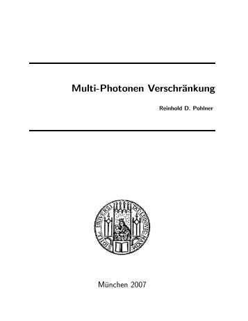 Multi-Photonen Verschränkung - Experimental Quantum Physics ...