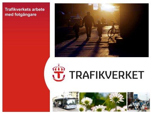 Trafikverkets arbete med fotgängare. Johan Lindberg