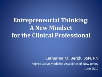 Entrepreneurial Thinking: A New Mindset for the Clinical ... - ASRM