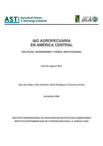 I&D AGROPECUARIA EN AMÉRICA CENTRAL - ASTI - cgiar
