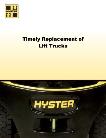 Timely Replacement of Lift Trucks - Modern Materials Handling
