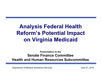 Current Projection of Medicaid Expansion Costs - Virginia Senate ...