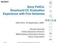 Sony FeliCa: Smartcard CC Evaluation Experience with Five Schemes