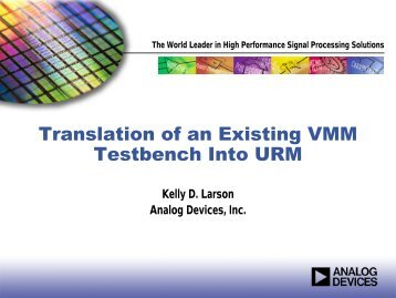 Translation of an Existing VMM Testbench Into URM