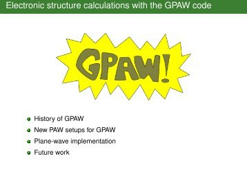 Short history of GPAW and latest news about PAW setups