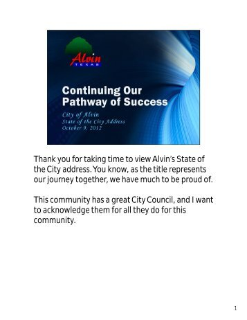Thank you for taking time to view Alvin's State of the ... - City of Alvin