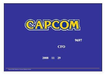 2008年11月29日 個人投資家説明会資料 - カプコン