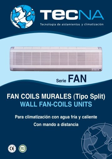 Fancoils de Pared tipo Split serie FAN - Tecna