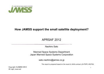 How JAMSS support the small satellite deployment? APRSAF 2012