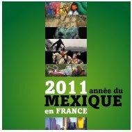 année du mexique en france 2011 - Alianza Francesa Xalapa