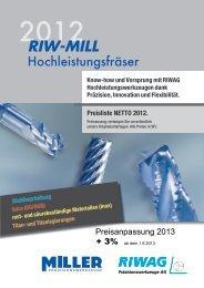 RIW-MILL HPC Schaftfräser 2013 - Riwag Präzisionswerkzeuge AG