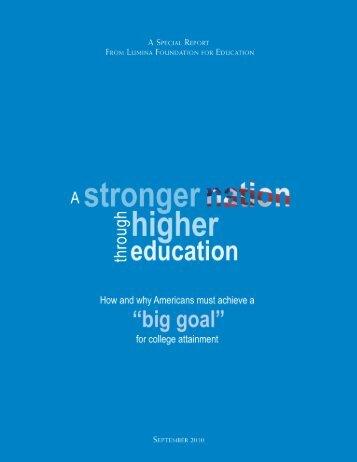 A stronger nation through higher education - Lumina Foundation