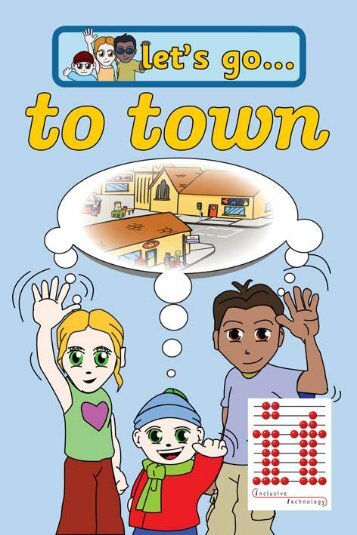 Let's Go To Town Manual - Inclusive Technology