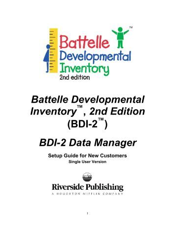 battelle developmental inventory 2nd edition In this article, the author reviews the battelle developmental inventory, 2nd edition (bdi-2), a criterion-referenced, individually administered, standardized assessment used to measure the developmental skills in children aged birth through 7 years, 11 months.