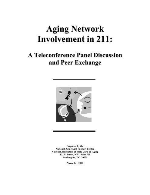 Aging Network Involvement in 211: - National Association of States ...