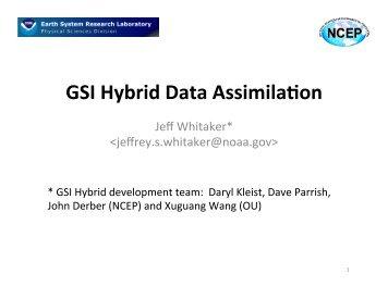GSI Hybrid Data AssimilaOon