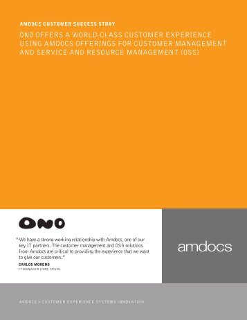 We have a strong working relationship with Amdocs as one of our ...