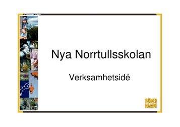 Presentation av verksamhetsprogram Nya Norrtullsskolan.pdf - CFL