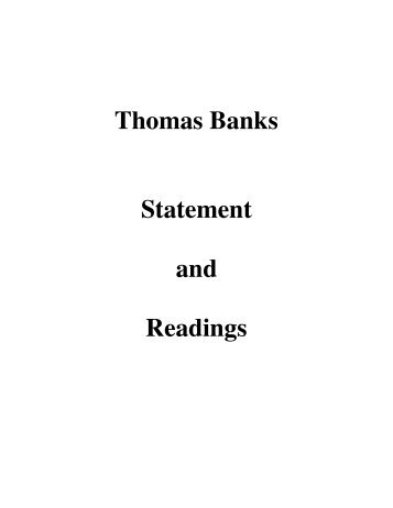 Thomas Banks Statement and Readings