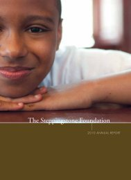 Annual Report, 2010 - The Steppingstone Foundation