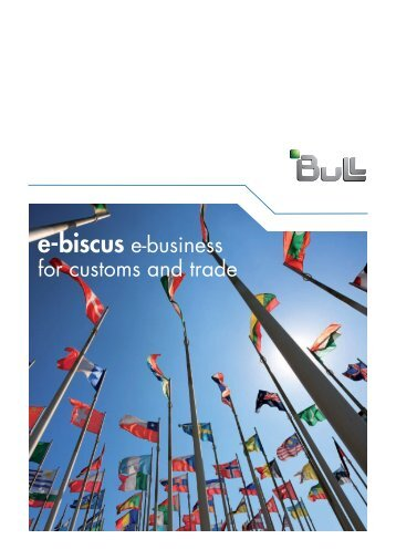 e-biscus e-business for customs and trade - Bull