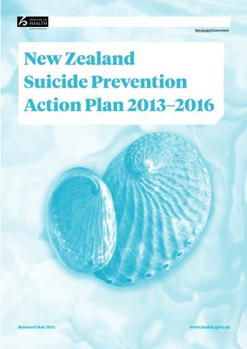 New Zealand Suicide Prevention Action Plan 2013–2016 - SPINZ