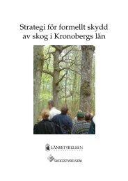 Strategi för formellt skydd av skog i Kronobergs län - Länsstyrelserna