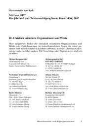 III. Christlich orientierte Organisationen und Werke Märtyrer 2007 ...