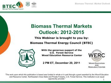 Biomass Thermal Markets Outlook: 2012-2015