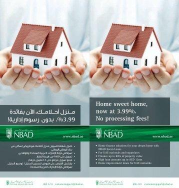 Home sweet home, now at 3.99%. مــنزل أحــالمــك، اآلن بفائدة No ...