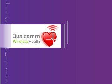 1 Qualcomm Incorporated Proprietary & Confidential - Life Sciences