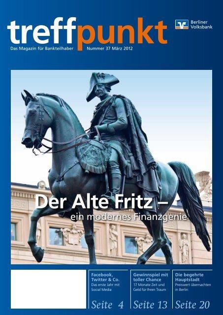 Der Alte Fritz – - Berliner Volksbank