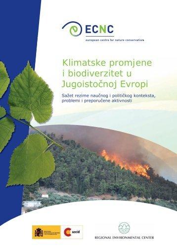 Klimatske promjene i biodiverzitet u Jugoistočnoj Evropi - ECNC