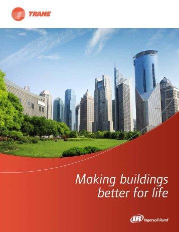 Making buildings better for life - Trane