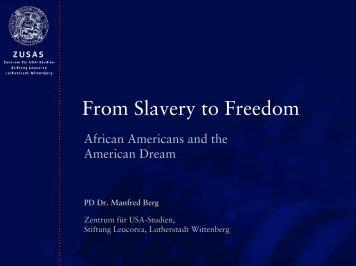 From Slavery to Freedom - ZUSAS