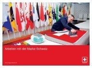Arbeiten mit der Marke Schweiz - Präsenz Schweiz