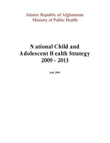 National Child and Adolescent Health Strategy 2009 - 2013