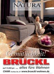 CHAM• Further Str. 37• www.brueckl-wohnen.de