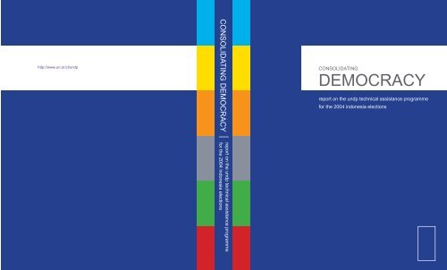 CONSOLIDATING DEMOCRACY: Report on the UNDP Technical ...