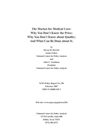 The Market for Medical Care: Why You Don't Know the Price; Why ...