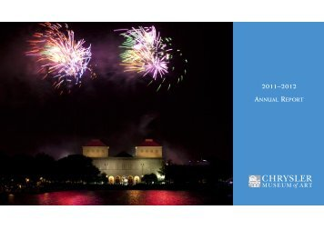 AnnuAl RepoRt - Chrysler Museum of Art