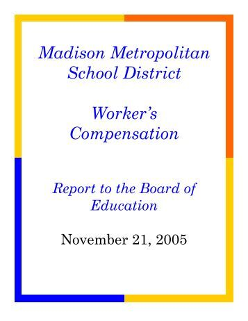 Worker's Compensation Report to the Board of Education - Malcolm ...