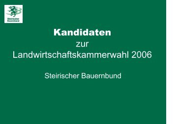 Kandidaten zur Landwirtschaftskammerwahl 2006