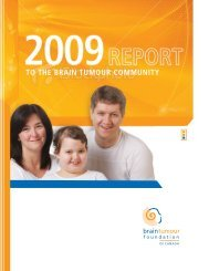to view the 2009 Report to the Community - Brain Tumour ...