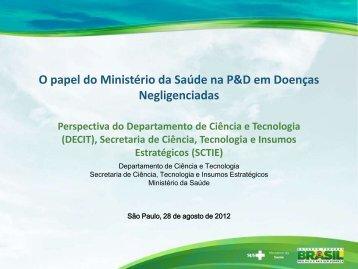 O papel do Ministério da Saúde na P&D em Doenças ... - IPD-Farma