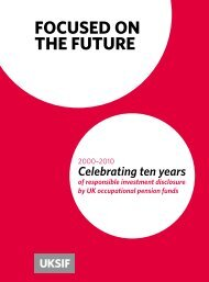 Focused on the Future: Celebrating ten years of responsible ... - UKSIF