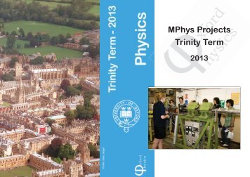 MPhys Projects Trinity Term 2013 - University of Oxford Department ...