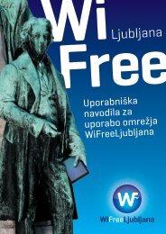 Uporabniška navodila za uporabo omrežja WiFreeLjubljana
