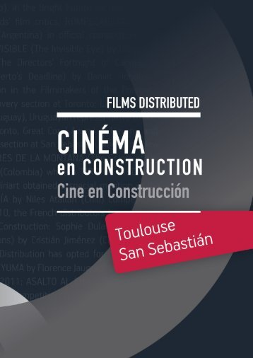 FILMS DISTRIBUTED - Cinélatino, Rencontres de Toulouse