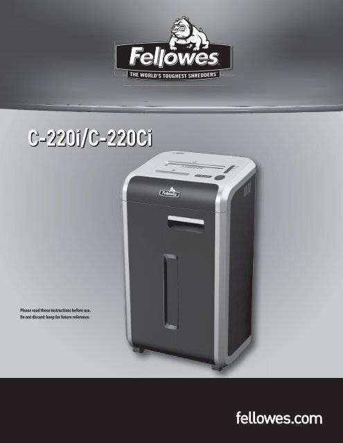 C-220i/C-220Ci - Fellowes Shredder